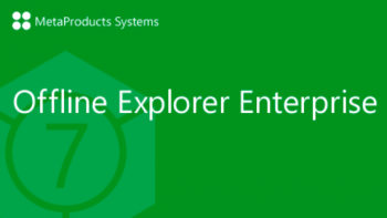 MetaProducts Offline Explorer Enterprise 7.7.4642 SR 1 RePack (& Portable)